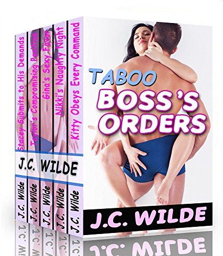 J.C. Wilde - Boss's Orders: Taboo Erotica Bundle