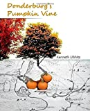 img - for Donderburg's Pumpkin Vine book / textbook / text book