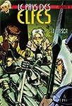 Le Pays des elfes - Elfquest, tome 18...