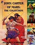 Image of John Carter of Mars: The Collection - A Princess of Mars; The Gods of Mars; The Warlord of Mars; Thuvia, Maid of Mars; The Chessmen of Mars