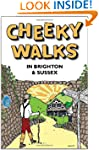 Cheeky Walks in Brighton & Sussex (Ch...