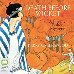 Death Before Wicket | [Kerry Greenwood]