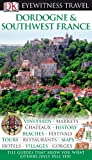 Image of Dordogne & Southwest France (Eyewitness Travel Guides)