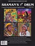 img - for Shaman's Drum Magazine (Number 70, 2005) Joao De Dens the Miracle Man of Brazil; Shamanic Healing Practices of the Ulchi; Wisdom of Western Shoshone Elder Corbin Harvey; Yaje Transformative Spirit; Working with Sacred Plant Medicines book / textbook / text book