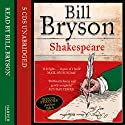 Shakespeare: The World as a Stage (       UNABRIDGED) by Bill Bryson Narrated by Bill Bryson