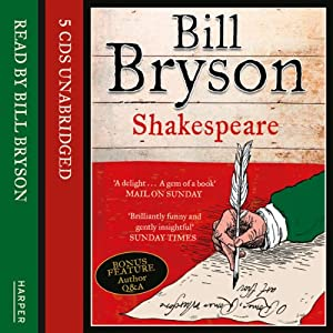 Shakespeare: The World as a Stage | [Bill Bryson]