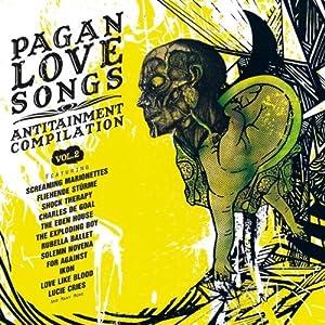 Pagan Love Songs Vol.2