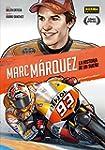 Marc M�rquez: La historia de un sue�o...