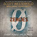 Zeroes Audiobook by Scott Westerfeld, Margo Lanagan, Deborah Biancotti Narrated by Amber Benson