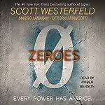 Zeroes | Scott Westerfeld,Margo Lanagan,Deborah Biancotti