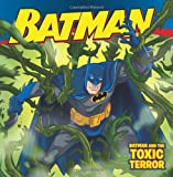 img - for Batman Classic: Batman and the Toxic Terror book / textbook / text book