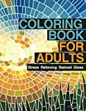 img - for Coloring Book for Adults: Stress Relieving Stained Glass book / textbook / text book