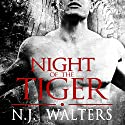 Night of the Tiger (       UNABRIDGED) by N.J. Walters Narrated by Carly Robins