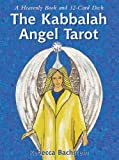Kabbalah Angel Tarot: A Heavenly Book and 32 Card Set