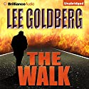 The Walk (       UNABRIDGED) by Lee Goldberg Narrated by Luke Daniels