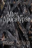 img - for After the Apocalypse (prose edition): 2012 Scars Publications prose Collection book book / textbook / text book