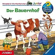 Der Bauernhof (Wieso? Weshalb? Warum? junior) | Katja Reider, Anne Ebert