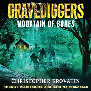 Mountain of Bones: Gravediggers, Book 1 | [Christopher Krovatin]