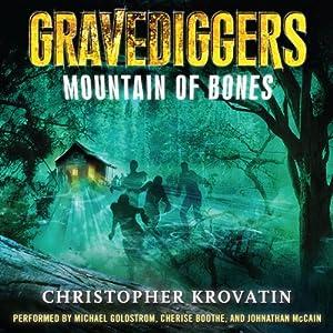 Mountain of Bones: Gravediggers, Book 1 | [Christopher Krovatin]