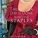 The Summer Day Is Done Audiobook by Mary Jane Staples Narrated by Terry Wale