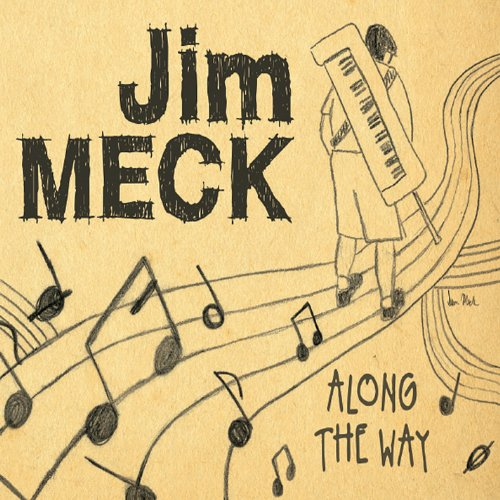Jim Meck - Along the Way