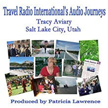 Tracy Aviary: Salt Lake City, Utah  by Patricia Lawrence Narrated by Patricia Lawrence
