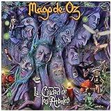 Ciudad De Los Arboles by Mago De Oz (2007-11-14)
