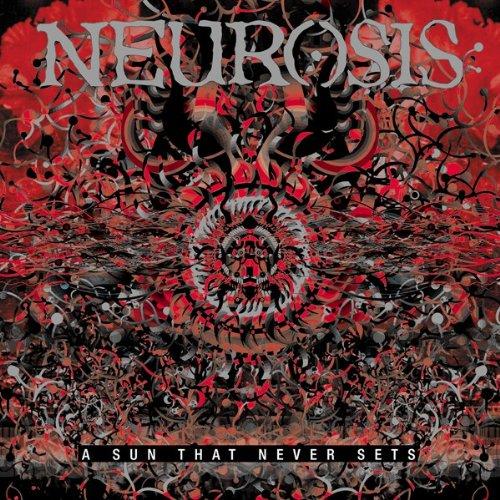 Neurosis - A Sun That Never Sets - Zortam Music
