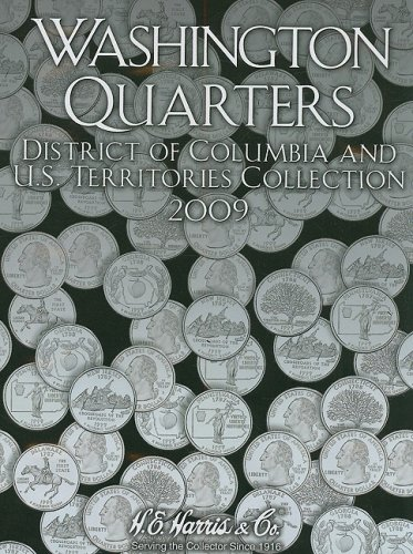 Washington Quarters 2009: District of Columbia and U.s. Territories Collection PDF