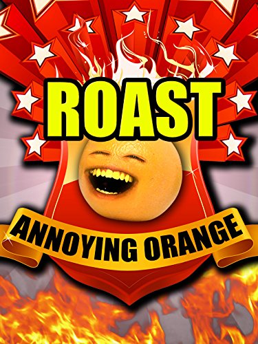 Annoying Orange Comedy Roast