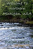 img - for Welcome To Northern Michigan, USA book / textbook / text book