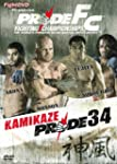 Pride Fighting Championships - 34: Ka...