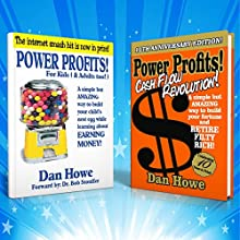 Power Profits Vending: 2-for-1 Combo Offer: Power Profits + Power Profits Cash Flow Revolution (       UNABRIDGED) by Dan Howe Narrated by Rich Grimshaw