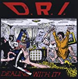 DRI Dealing With It CD