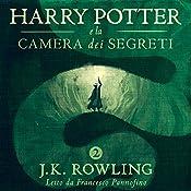 Harry Potter e la camera dei segreti (Harry Potter 2) | [J.K. Rowling]