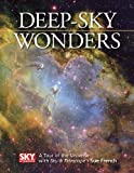 Deep-Sky Wonders: A Tour of the Universe With Sky & Telescope\'s Sue French