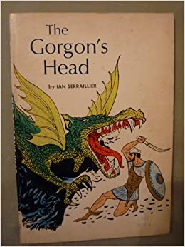 The Gorgon's Head: The Story of Perseus: ian serraillier