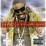 No Love Without Pain ~ T-Pain