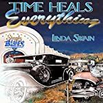 Time Heals Everything | Linda Swain