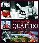 Mangia with Quattro: Family-Style Ita...