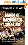 Magic of Impromptu Speaking: Create a...