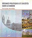 echange, troc Guy Gosselin, Marcel Filion - Régimes politiques et sociétés dans le monde