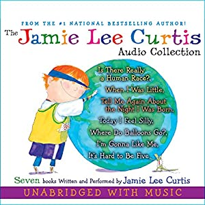 The Jamie Lee Curtis Audio Collection Audiobook