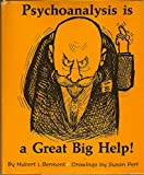 img - for Psychoanalysis Is a Great Big Help! book / textbook / text book