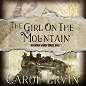 The Girl on the Mountain | [Carol Ervin]