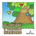 Quercione l'albero millenario | Giacomo Brunoro