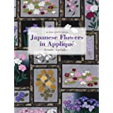 Japanese Flowers in Applique (Milner Craft)by Eileen Campbell