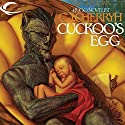 Cuckoo's Egg (       UNABRIDGED) by C. J. Cherryh Narrated by Peter Ganim