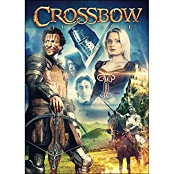 Crossbow: The Movie