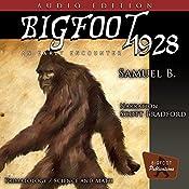 Bigfoot 1928: An Early Encounter   [Samuel B.]